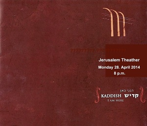 Yerushalayim 28.4.2014 Concert KADDISH  - I Am Here Program Titelbild
