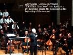 Yerushalayim 28.4.2014 Concert KADISH-I AM HERE - COMPOSER DR