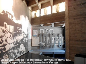 Kibbutz Yad Mordechai May 2. 2014 upper exibtion Independence War 1948